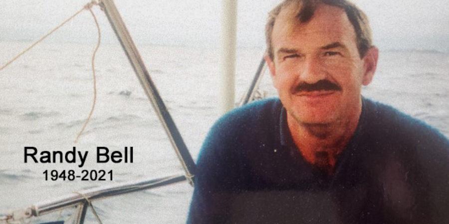 Randy Bell, 1948-2021